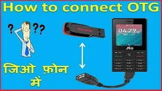 Video How To Connect Otg In Jio Phone !! jio phone me Otg ki help se pendrive kaise connect kare !! MP3, 3GP, MP4, WEBM, AVI, FLV September 2019