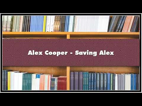 Alex Cooper - Saving Alex Audiobook