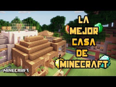 LA MEJOR CASA DE MINECRAFT