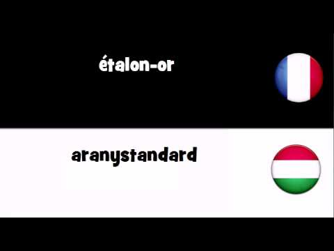 étalon or - VOCABULAIRE EN 20 LANGUES = étalon-or.