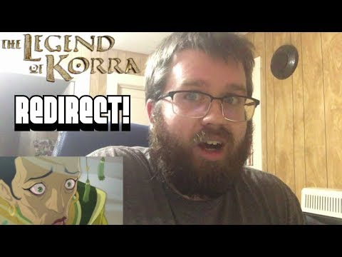 "REDIRECT! The Legend Of Korra 3x10 ""Long Live the Queen"" Reaction/Review!"