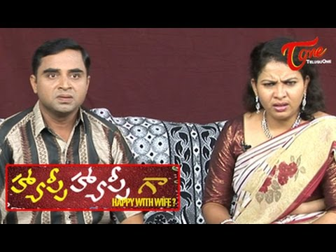 Happy Happy Ga || Happy with Wife || Telugu Comedy Skits