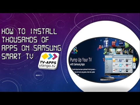 How to Install 1000s Apps On Your Samsung Smart TV - Models Up to 2015