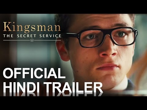 Kingsman: The Secret Service   Official Trailer HINDI [HD]