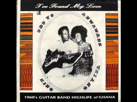 1960's Guitar Band Highlife of Ghana - I've Found My Love - Onyina - Akoko Hwere