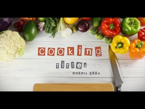 After Effects Template: Cooking Titles
