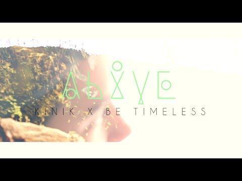 Kinik – «Alive (Prod. Be Timeless)» [Videoclip]
