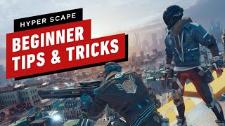 Hyper Scape: 6 Best Beginner Tips and Tricks by IGN