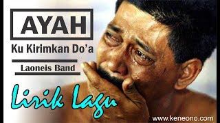 Video Ayah Ku Kirimkan Do'a (lirik) - Lagu menyentuh hati MP3, 3GP, MP4, WEBM, AVI, FLV September 2018
