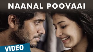 Naanal Poovaai Video Song