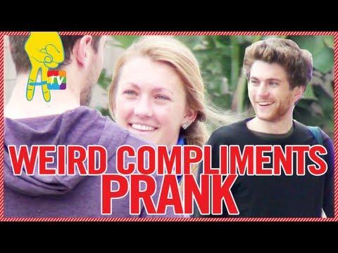 Weird Compliments Prank