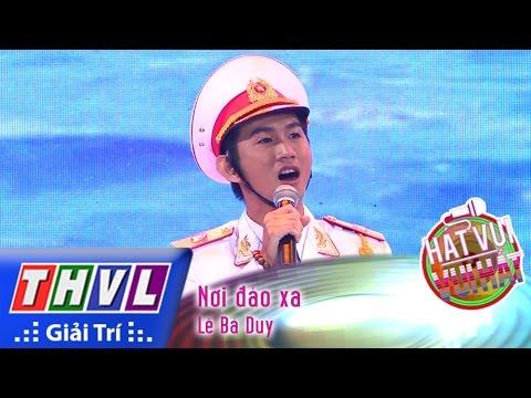 Hát vui - Vui hát - Tập 9: Nơi đảo xa - Lê Bá Duy