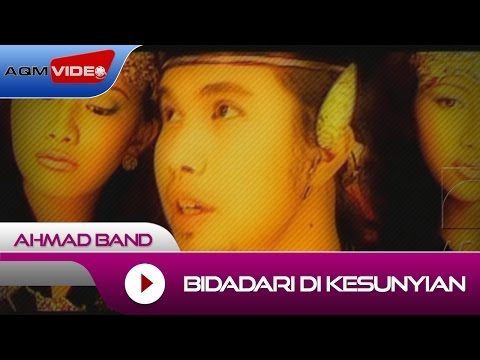 Ahmad Band - Bidadari Di Kesunyian | Official Video