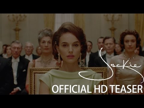 Jackie Official Teaser Trailer