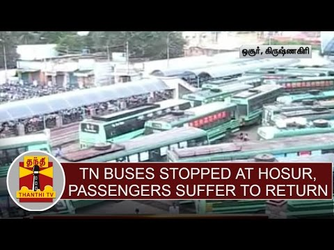 Effect-of-Supreme-Courts-Order--TN-Buses-stopped-at-Hosur-passengers-suffer-to-return