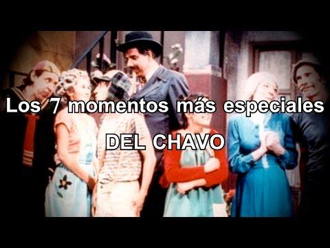 TOP 7: Los momentos más especiales del Chavo