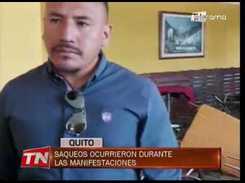 Saqueos ocurrieron durante las manifestaciones en Quito