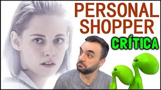 PERSONAL SHOPPER (2016) - Crítica