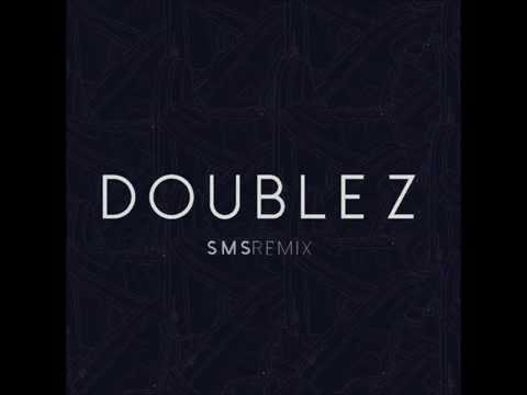 Double Z - SMS Remix