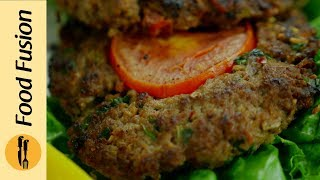 Chapli Kabab Recipe By Food Fusion Bakra Eid Recipe