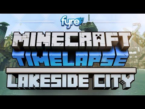 Minecraft Timelapse - Lakeside City