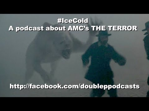 """AMC's THE TERROR: Episode 8 review: """"Terror Camp Clear"""""""