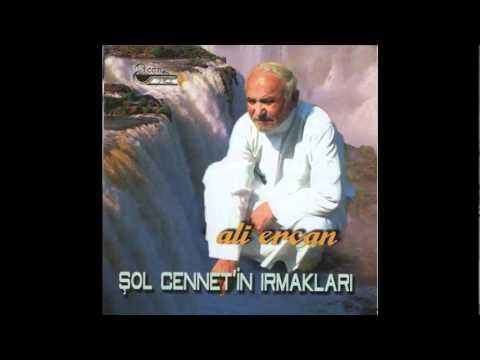 Ali Ercan – Şol Cennetin Irmakları Sözleri