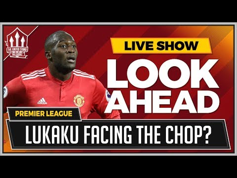 Man United vs Brighton LIVE Preview | ZLATAN To Start Over LUKAKU
