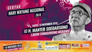 Video Gebyar Hari Wayang Nasional 2018 | Ki H. Manteb Soedarsono | Lakon Tunggorono Merdiko MP3, 3GP, MP4, WEBM, AVI, FLV Januari 2019