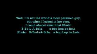 Ebola Song (Lyrics) - YouTube