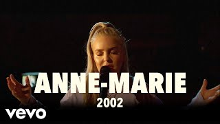 Video Anne-Marie - 2002 (Live) | Vevo UK LIFT MP3, 3GP, MP4, WEBM, AVI, FLV Agustus 2018