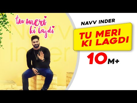 Tu Meri Ki Lagdi Songs mp3 download and Lyrics