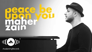 Video Maher Zain -  Peace Be Upon You | ماهر زين - عليك صلى الله (Official Music Video) MP3, 3GP, MP4, WEBM, AVI, FLV September 2019