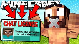If You Needed a Chat License to Chat - Minecraft