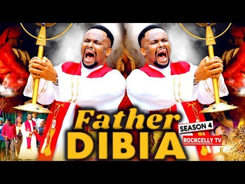 FATHER DIBIA SEASON 4 (New Movie)| 2019 NOLLYWOOD MOVIES
