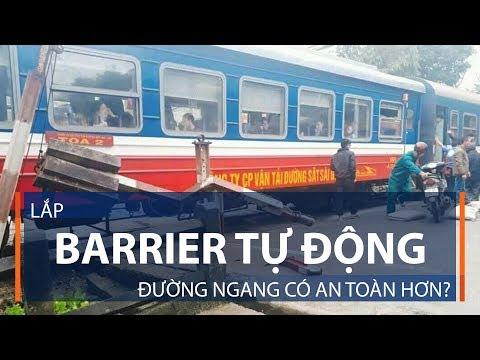 Lắp Barrier tự động, đường ngang có an toàn hơn? | VTC1 - Thời lượng: 3 phút, 12 giây.