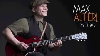 Max Altieri Live in Solo | 2016