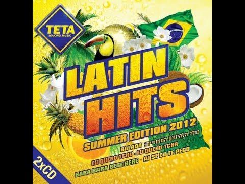 Latin Hits - Summer Edition 2012 (Part 1 of 2)