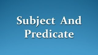 Basic English Grammar - Subject And Predicate