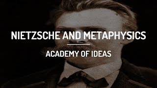 Nietzsche And Metaphysics