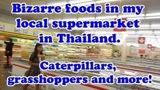 Supermarket Shopping In Thailand, A Tour Of The Bizarre Foods Available. Weird Thai Food In Thailand