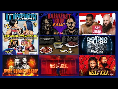 WWE RAW 10/19/20 Review,  HELL IN A CELL Lineup; BAYLEY Tops PWI 100; BOUND FOR GLORY Predictions