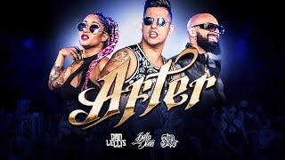 After - Dan Lellis ft. BellaDona & 3 Um Só (Official Music Video)