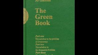 The Green Book - by Muammar al-Qaddafi (full audio rendition)