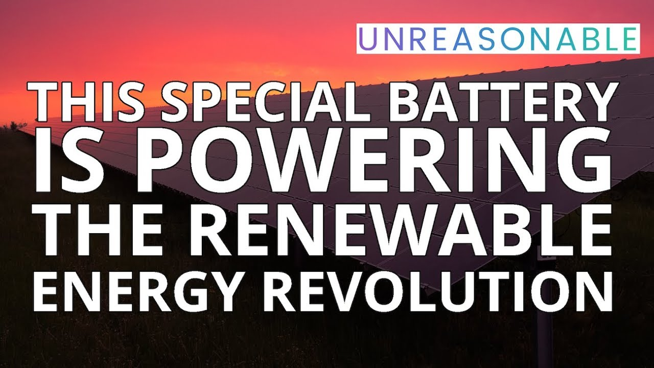 This Special Battery is Powering The Renewable Energy Revolution | Catherine Von Burg