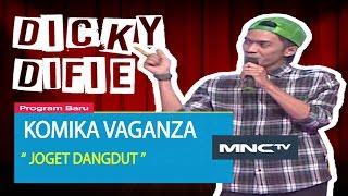 """Video Dicky Difie """" Joget Dangdut """" Komika Vaganza (12/11) MP3, 3GP, MP4, WEBM, AVI, FLV Januari 2019"""