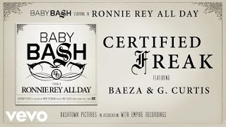 Baby Bash - Certified Freak (Audio) ft. Baeza, G. Curtis Video