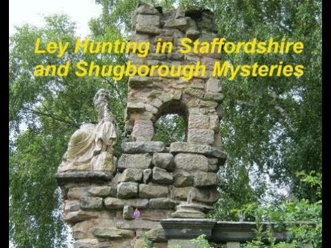 Ley Hunting in Staffordshire and Shugborough Mysteries