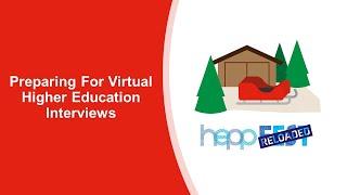 Preparing for Virtual Higher Education Interviews