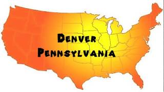 Denver (PA) United States  City new picture : How to Say or Pronounce USA Cities — Denver, Pennsylvania